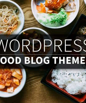 Best-WordPress-Food-Blog-Themes2